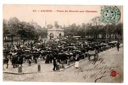 80 - AMIENS . Place Du Marché Aux Chevaux - Réf. N°776 - - Amiens