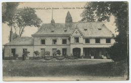 ISNAUVILLE, Près De Rouen - Château De L'As-de-Trèfle - France