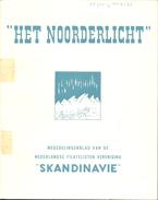 Het Noorderlicht - Tijdschrift Vd Postzegel Vereniging Scandinavië, Jaargangen 7 T/m 29 - Holandés (desde 1941)