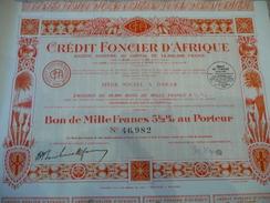 DAKAR - Crédit Foncier D'Afrique Bon De 1000 F Au Porteur 5,5% Au Porteur Annulée 1929 - Afrique