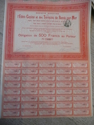 Société Anonyme De L'éden Casino Et Des Terrains De Berck-sur-mer Obligation De 500 F Au Porteur 1921 - Casino
