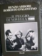 IL PEGGIO DI NOVELLA 2000 Di RENZO ARBORE E ROBERTO D'AGOSTINO - Unclassified