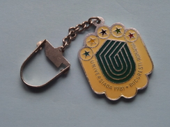 UNIVERSIADA 1981 BUCURESTI ROMANIA ( Key Chain - Porte Clé / Sleutelhanger / Zie Foto ) ! - Olympics