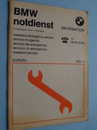 BMW Notdienst Information Weekend Emergency Service Europa 1975/II ( Printed In Western Germany 1975 - Zie Foto ) ! - Voitures