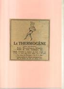 FRANCE . LE THERMOGENE . PUB  DES ANNEES 1920 . DECOUPEE ET COLLEE SUR PAPIER . - Publicités