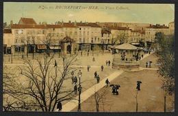 ROCHEFORT Sur MER Colorisée Place Colbert Kiosque (NG) Chte Mme (17) - Rochefort