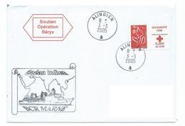 15627 - BÂTIMENT DE COMMANDEMENT ET DE RAVITAILLEMENT MARNE  - OCEAN INDIEN - ALINDIEN 2005 - Soutien Opération BERYX - Marcophilie (Lettres)
