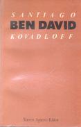 BEN DAVID SANTIAGO KOVADLOFF TORRES AGUERO EDITOR 91 PAG DEDICADO Y AUTOGRAFIADO POR EL AUTOR EN 1990 - Poesía