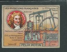 Denis PAPIN  Chromo Félix Potin Inventions Françaises Machine à Piston  50 X 40 Mm TB Pub Au Dos - Félix Potin