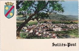 CPSM - Dept 83 SOLIES PONT - Vue Du Village Avec Blason - Sollies Pont