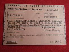 Angola - Caminho De Ferro De Benguela - Passe Anual 1ª Classe Entre Lobito E Fronteira 1963 - Chemins De Fer