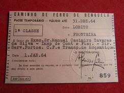 Angola - Caminho De Ferro De Benguela - Passe Anual 1ª Classe Entre Lobito E Fronteira 1964 - Chemins De Fer