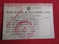 Mozambique - Moçambique - Dir. Dos Ser. De P. E Caminhos De Ferro - Passe Permanente Em Serviço Interno 1ª Classe 1957 - Chemins De Fer