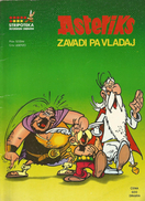 ASTERIX ZAVADI PA VLADAJ  Issued In Yugoslavia On Serbian Language,50 Pages,about 1975. - Books, Magazines, Comics