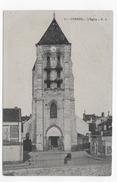 (RECTO / VERSO) CORBEIL EN 1915 - N° 17 - L' EGLISE - BEAU CACHET - CPA - Corbeil Essonnes