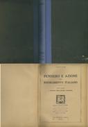 LIBRO-I PRECURSORI DEL RISORGIMENTO- PENSIERO E AZIONE DEL RISORGIMENTO ITALIANO-M. LIPARI -CASA EDITRICE NERBINI 1929 F - Libri, Riviste, Fumetti