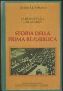 LIBRO -STORIA DELLA PRIMA REPUBBLICA -ORAZIO M. PETRACCA - Libri, Riviste, Fumetti
