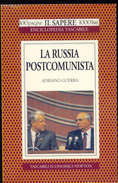 LIBRO -LA RUSSIA POSTCOMUNISTA -ADRIANO GUERRA -NEWTON - Libri, Riviste, Fumetti