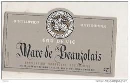 étiquette -  1970/90 - Marc De BEAUJOLAIS - Appellation Bourgogne Réglementé - Eau De Vie - Whisky