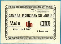 LEIRIA - CÉDULA De I CENTAVO - ND - M.A. 1177a - RARA - CÂMARA MUNICIPAL - PORTUGAL Notgeld - Portugal