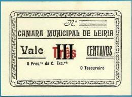LEIRIA - CÉDULA De III CENTAVOS - ND - M.A. 1180 - RARA - CÂMARA MUNICIPAL - PORTUGAL Notgeld - Portugal