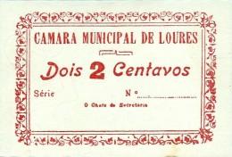 LOURES - CÉDULA De 2 CENTAVOS - ESCASSA - M.A. 1271d - PORTUGAL Emergency Paper Money Notgeld - Portugal