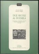 LIBRO -I MANUALI -DUE SECOLI AL DUEMILA -TRANSIZIONE -MUTAMENTO-SVILUPPO NELL'EUROPA CONTEMPORANEA 1815-1998 -LED - Diritto Ed Economia