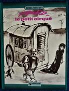 FRED - Le Petit Cirque - Dargaud - ( E.O. 1973 ) . - Boeken, Tijdschriften, Stripverhalen