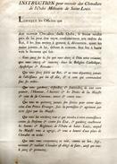 INSTRUCTION ¨POUR RECEVOIR DES CHEVALIERS DE L'ORDRE MILITAIRE SE SAINT LOUIS AVRIL 1693 - Documents Historiques