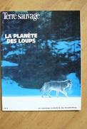 Le Loup - Terre Sauvage - Hors Série N°16 - La Planète Des Loups - Mars 1994 - Animali
