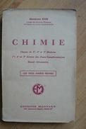 Chimie - Livre Scolaire - G. Eve - Ed. Magnard 1946 - Books, Magazines, Comics