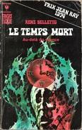 Marabout 474 - BELLETTO, René - Le Temps Mort (AB+) - Marabout SF