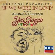 Luciano Pavarotti 45t. SP ESPAGNE B.O. FILM *yes Giorgio* - Soundtracks, Film Music
