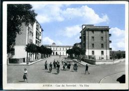 AVERSA (CE) - Case Dei Ferrovieri - Via Diaz - Cartolina Viaggiata Anni '50, Come Da Scansione. - Aversa