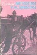 MITRISTAS Y ALSINISTAS 1874 LIBRO AUTOR F. ARMESTO EDITORIAL SUDESTADA AÑO 1969 155 PAGINAS AGOTADO RARE - History & Arts