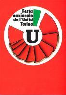[MD0909] CPM - FESTA NAZIONALE DELL'UNITA' - TORINO 1981 - CON ANNULLO 5.9.1981 - NV - Eventi
