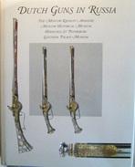 Dutch Guns In Russia - Livres, BD, Revues