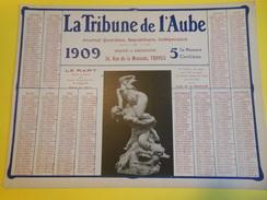 Calendrier Mural/Presse/ La Tribune De L'Aube/Journal Quotidien Républicain Indépendant//TROYES/Aube/1909       CAL351 - Unclassified