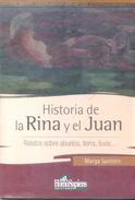 HISTORIA DE LA RINA Y EL JUAN RELATOS SOBRE ABUELOS, TIERRA, LLUVIA LIBRO AUTOR MARGA SANTOLIN HOMO SAPIENS EDICIONES - Actie, Avonturen