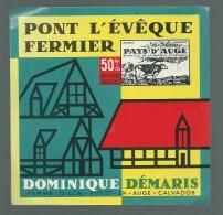 Etiquette Fromage  Pont Leveque Fermier Dominique Demaris  Ferme D'Aon Putot En Auge Calvados - Formaggio