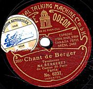 78 T - 19 Cm.- état B -  BERGERET - Chant De Berger - Echos Du Tyrol - 78 Rpm - Schellackplatten