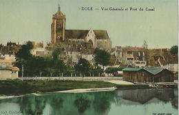 DOLE Vue Generale Et Port Du Canal - Dole