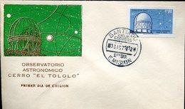 "20455 Chile,  Fdc  1971  Astronomic Observatory ""el Tololo""  Observatoire Astronomique - Astronomie"