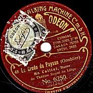 78 T - 19 Cm.- état B -  CALLIOL - Le Crédo Du Paysan - Laissez Moi La Dernière Fleur - 78 Rpm - Schellackplatten