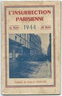 LIVRE / L'INSURRECTION PARISIENNE 19 Au 26 AOUT 1944 / PREFACE JACQUES DUCLOS / EDITIONS PARTI COMMUNISTE FRANCAIS - Livres, BD, Revues