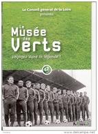 LE MUSEE DES VERTS VOYAGEZ DANS LA LEGENDE 16 PAGES SUPPLEMENT DE LA REVUE DU CONSEIL GENERAL DE LA LOIRE FOOTBALL ASSE - Deportes