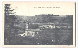 FR01 SAINTE CROIX - L'église Et La Vallée - Belle - Altri Comuni
