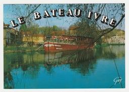 Le Bateau Ivre Belle Péniche Sur Le Loing Moret Sur Loing VOIR DOS Plan De Situation - Houseboats