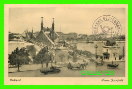 BUDAPEST, HONGRIE - FERENC JOZSEF-HID IN 1942  - ANIMATED - - PONT FRANCPOIS JOSEPH, ANIMÉE - - Hongrie