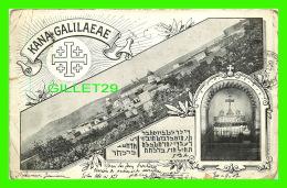 GALILÉE, PALESTINE - KANA-GALILAEAR - CIRCULÉE EN 1907 - ENDOS NON DIVISÉ - - Palestine